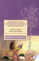 Cosmovisión, ritual e identidad de los pueblos indígenas de México