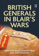 British Generals in Blair s Wars