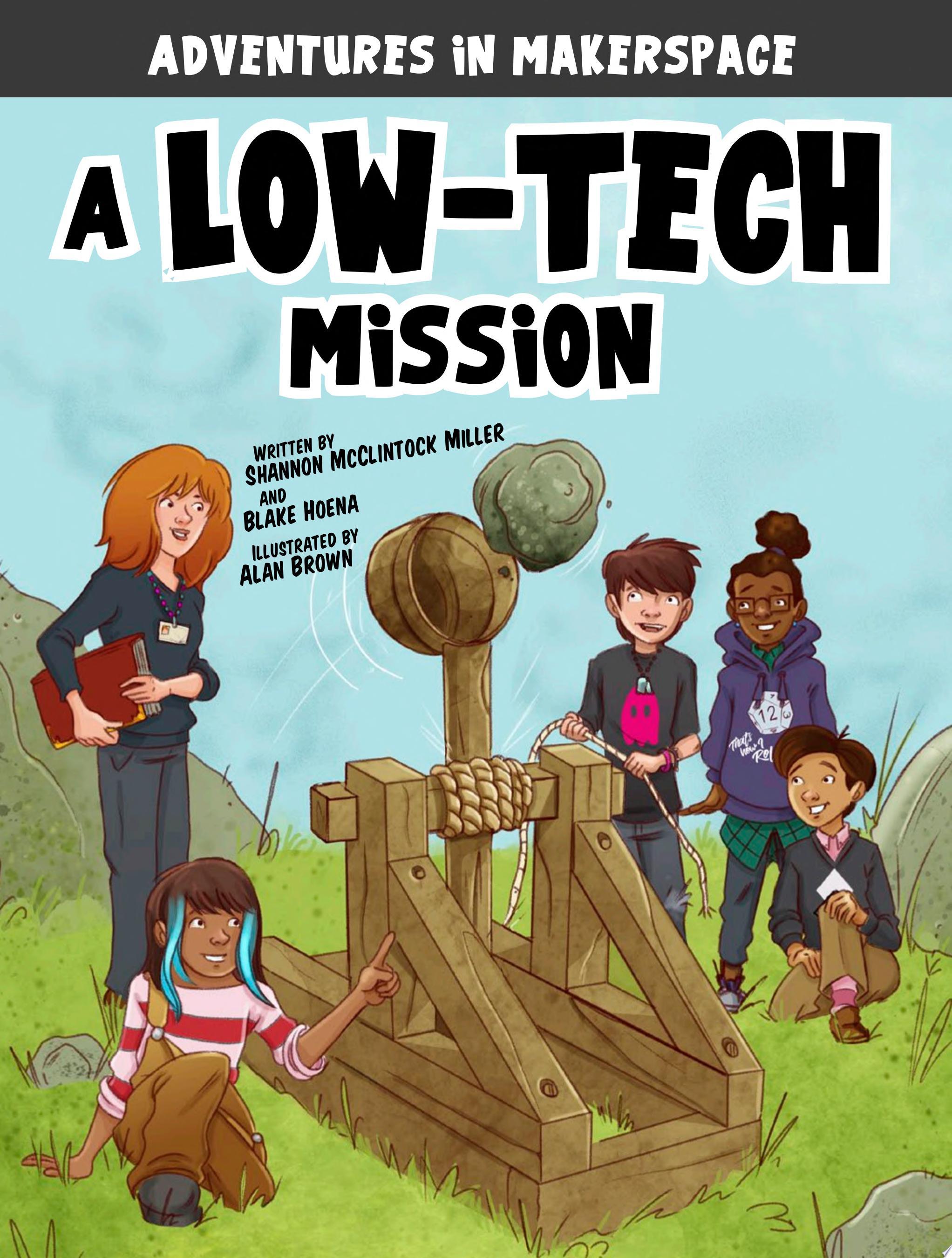 A Low Tech Mission