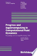 Progress and Supercomputing in Computational Fluid Dynamics Book