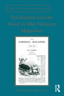 Pdf Serialization and the Novel in Mid-Victorian Magazines