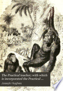 The Practical Teacher; with which is Incorporated the Practical Teacher's Art Monthly