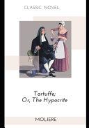 Pdf Tartuffe; Or, The Hypocrite