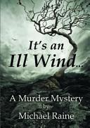 It's an Ill Wind ...