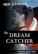 The dream catcher