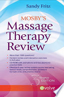 """Mosby's Massage Therapy Review E-Book"" by Sandy Fritz"
