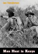 Man Hunt in Kenya