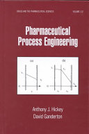 Pharmaceutical Process Engineering