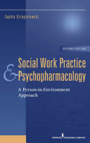 Social Work Practice and Psychopharmacology, Second Edition