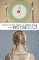 Pdf Preventing Eating Disorders Among Pre-teen Girls