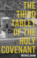 The Third Tablet of the Holy Covenant