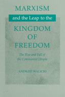 Marxism and the Leap to the Kingdom of Freedom
