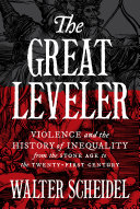 The Great Leveler: Violence and the History of Inequality from the ...
