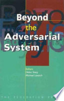 Beyond the Adversarial System