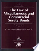 The Law of Miscellaneous and Commercial Surety Bonds
