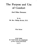 The purpose and use of comfort, and other sermons