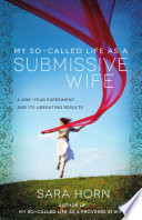 My So-Called Life as a Submissive Wife
