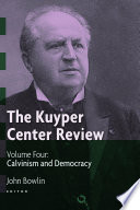 The Kuyper Center Review Volume 4