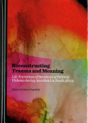 Reconstructing Trauma and Meaning