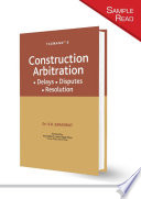 Taxmann   s Construction Arbitration     Delays  Disputes   Resolution   2021 Edition