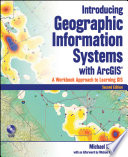 Introducing Geographic Information Systems With Arcgis