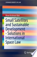 Small Satellites And Sustainable Development Solutions In International Space Law