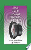 Image Sensors and Signal Processing for Digital Still Cameras Book