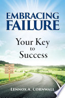 Embracing Failure  Your Key to Success