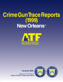 Crime Gun Trace Reports: New Orleans, LA Pdf/ePub eBook