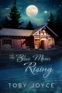 The Blue Moon Rising ebook