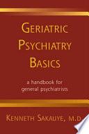 Geriatric Psychiatry Basics