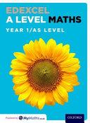 Edexcel a Level Maths  Year 1   AS Student Book