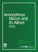 Properties of Amorphous Silicon and Its Alloys