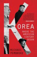 Korea: Where the American Century Began Pdf/ePub eBook