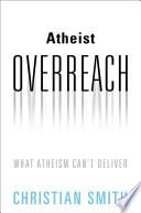 Atheist Overreach