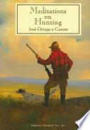 Meditations on Hunting