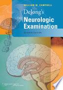 DeJong s The Neurologic Examination