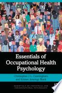 Essentials of Occupational Health Psychology
