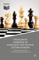 The Palgrave Handbook of Masculinity and Political Culture in Europe