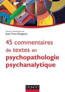 Pdf 45 commentaires de textes en psychopathologie psychanalytique Telecharger