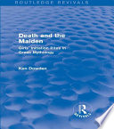 Death And The Maiden Routledge Revivals