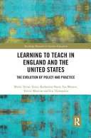 Learning to Teach in England and the United States