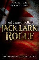 Jack Lark: Rogue (A Jack Lark Short Story)