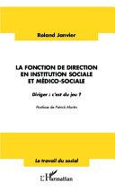 Pdf La fonction de direction en institution sociale et médico-sociale Telecharger