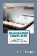Transparent Computers