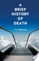 A Brief History Of Death