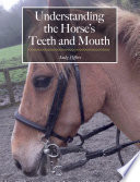Understanding The Horse S Teeth And Mouth Book PDF