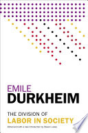 The Division of Labor in Society; Emile Durkheim ; 2014