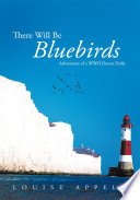 There Will Be Bluebirds