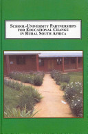 School university Partnerships for Educational Change in Rural South Africa